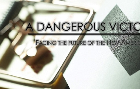A Dangerous Victory: Facing the future of the New America, the midterm elections